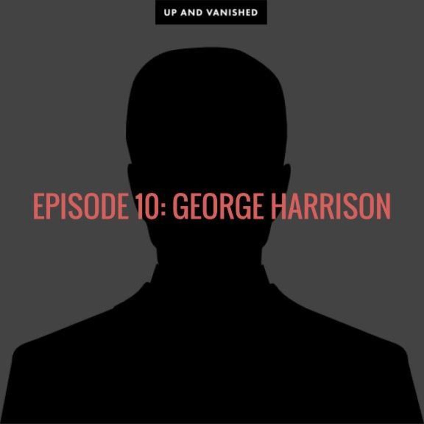 S1E10: George Harrison
