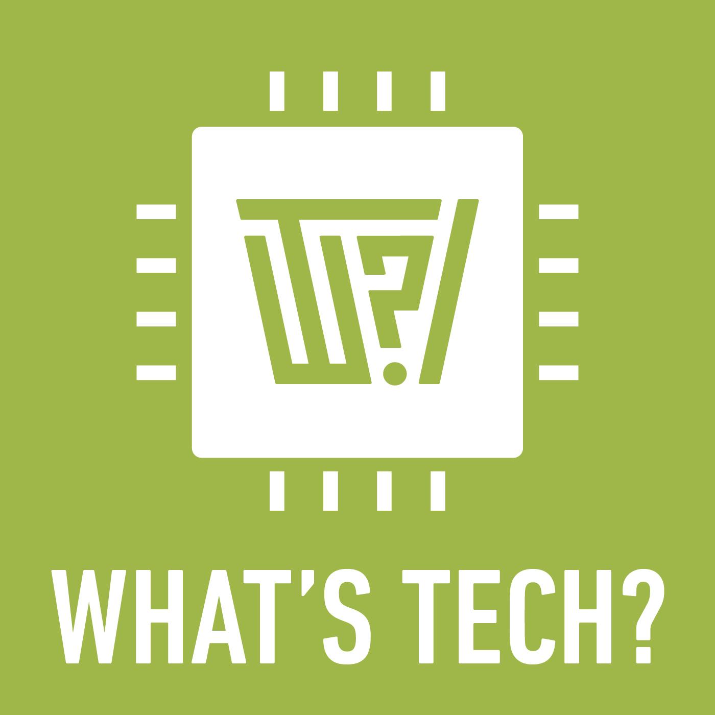 What's Tech?