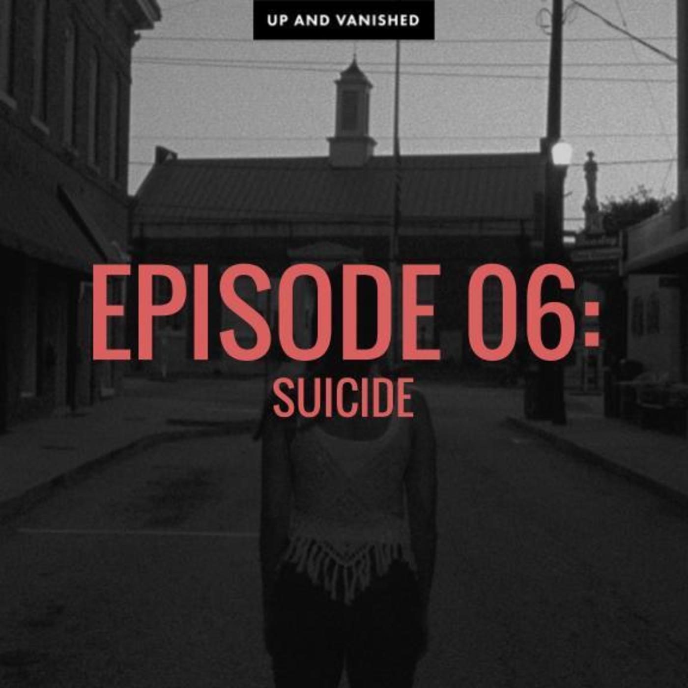 S1E6: Suicide