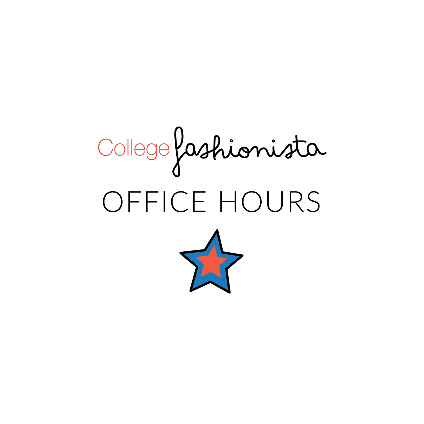 Office Hours with CollegeFashionista