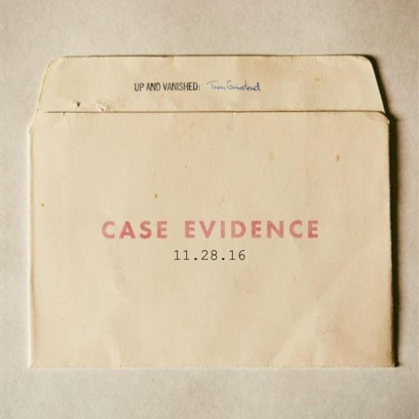 S1E : Case Evidence 11.28.16