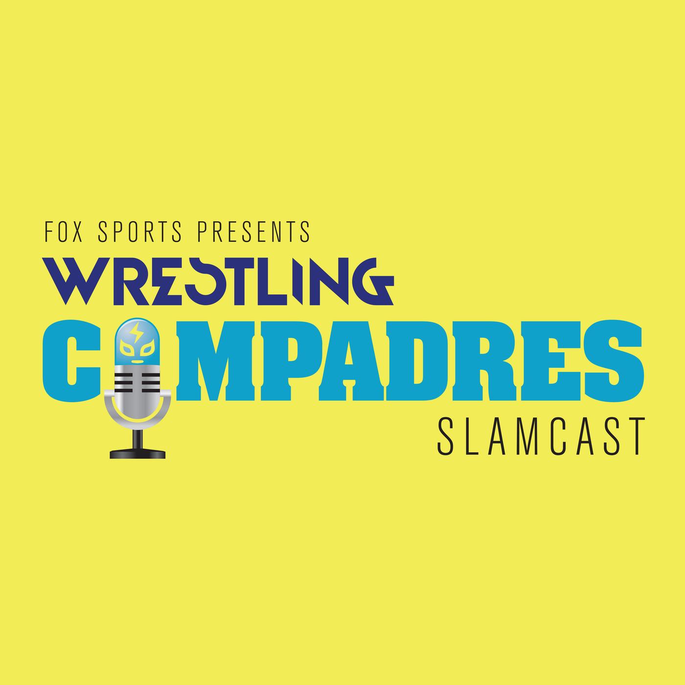 Wrestling Compadres Slamcast