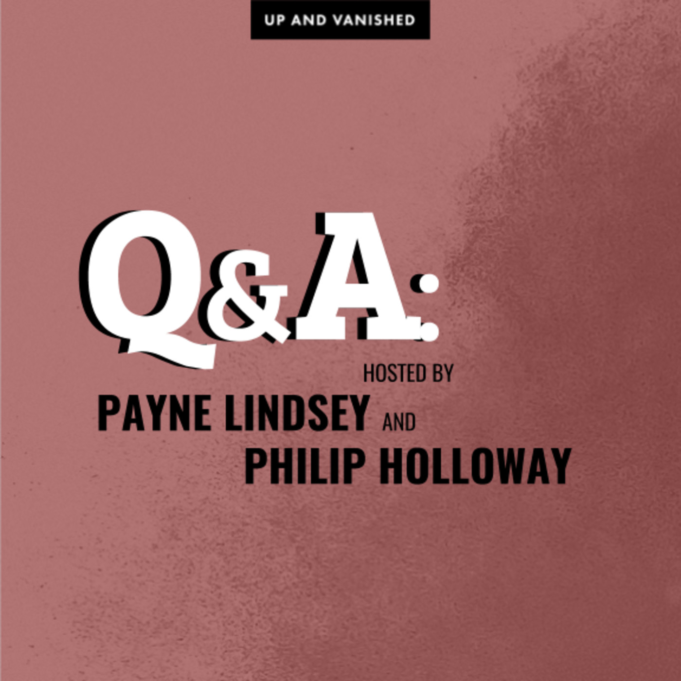S1E : Q&A with Payne Lindsey and Philip Holloway 07.06.17