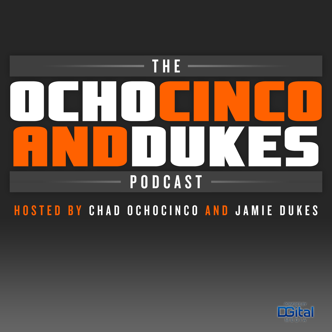 The Ochocinco and Dukes Podcast