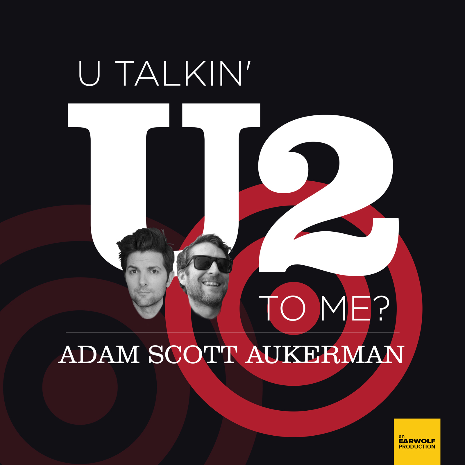 U Talkin' U2 To Me?
