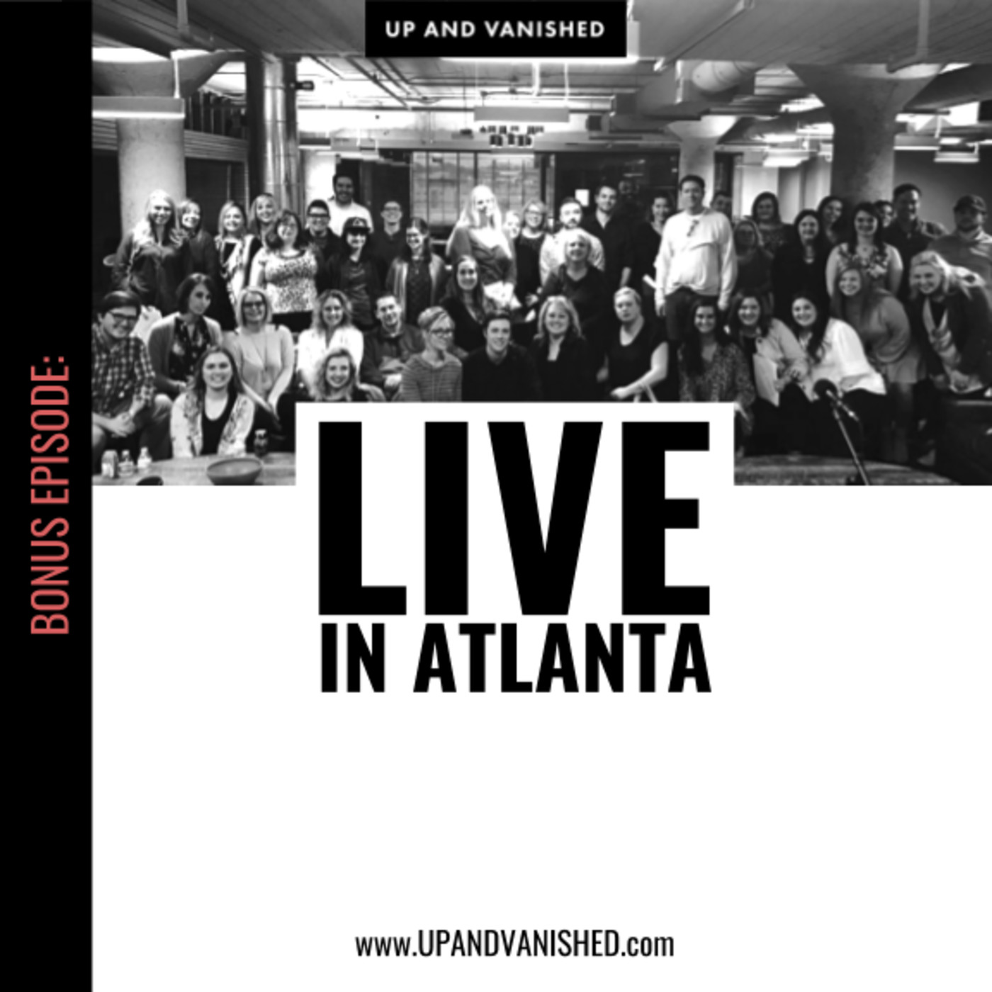 S1E : Bonus Episode: LIVE in Atlanta