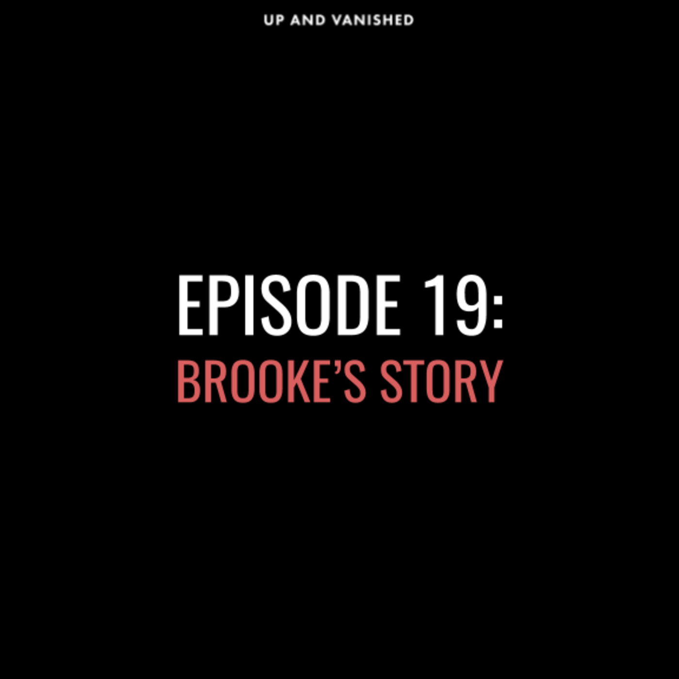 S1E19: Brooke's Story