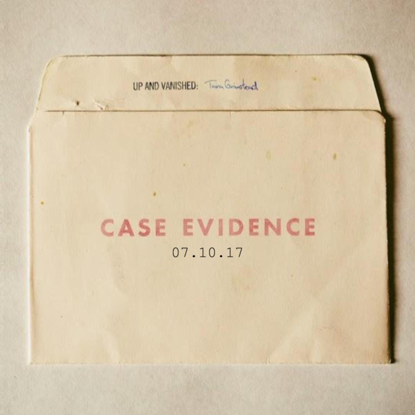 S1E : Case Evidence 07.10.17