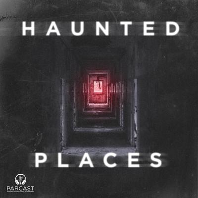 Resultado de imagem para haunted places podcast