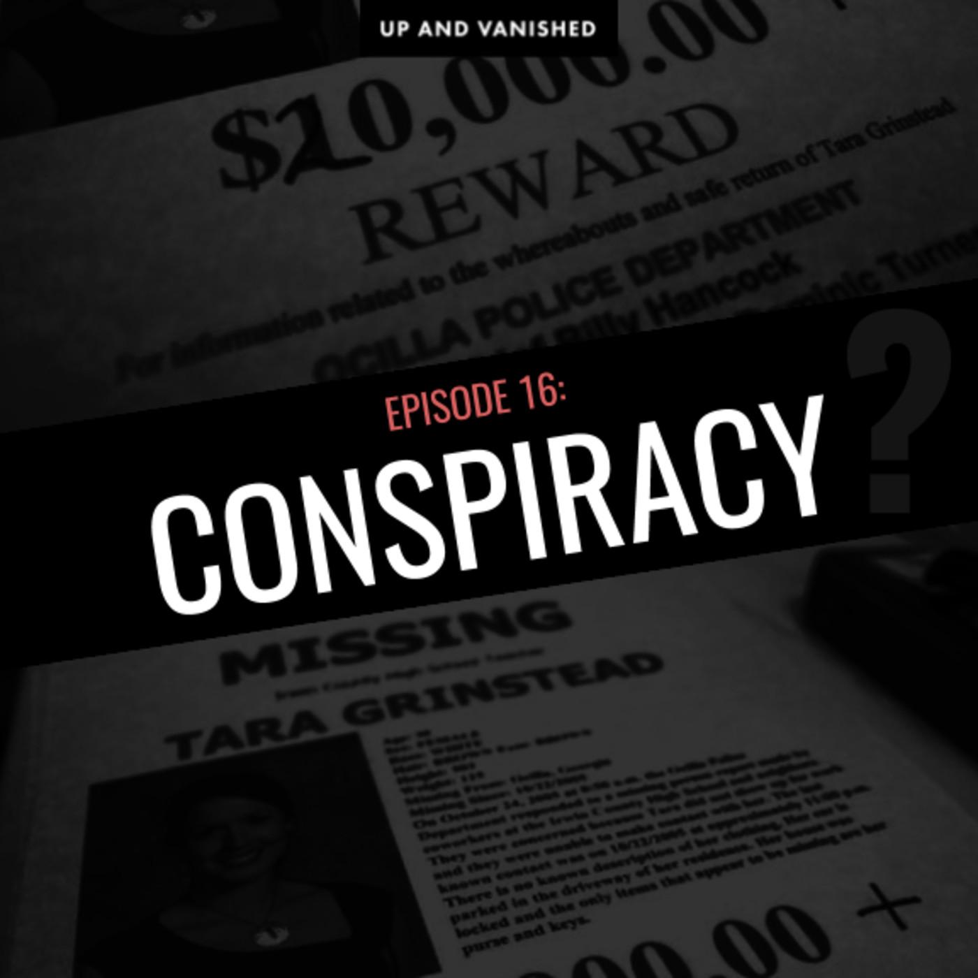S1E16: Conspiracy