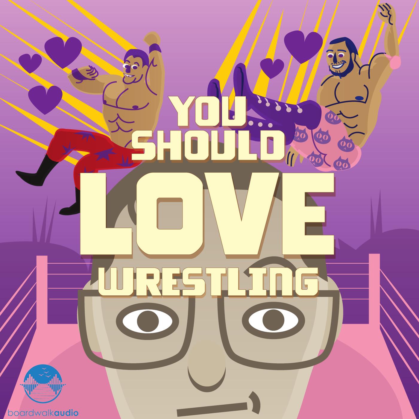 you should love wrestling