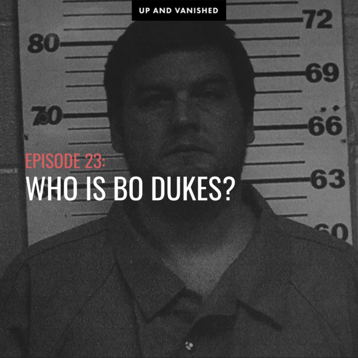 S1E23: Who is Bo Dukes?