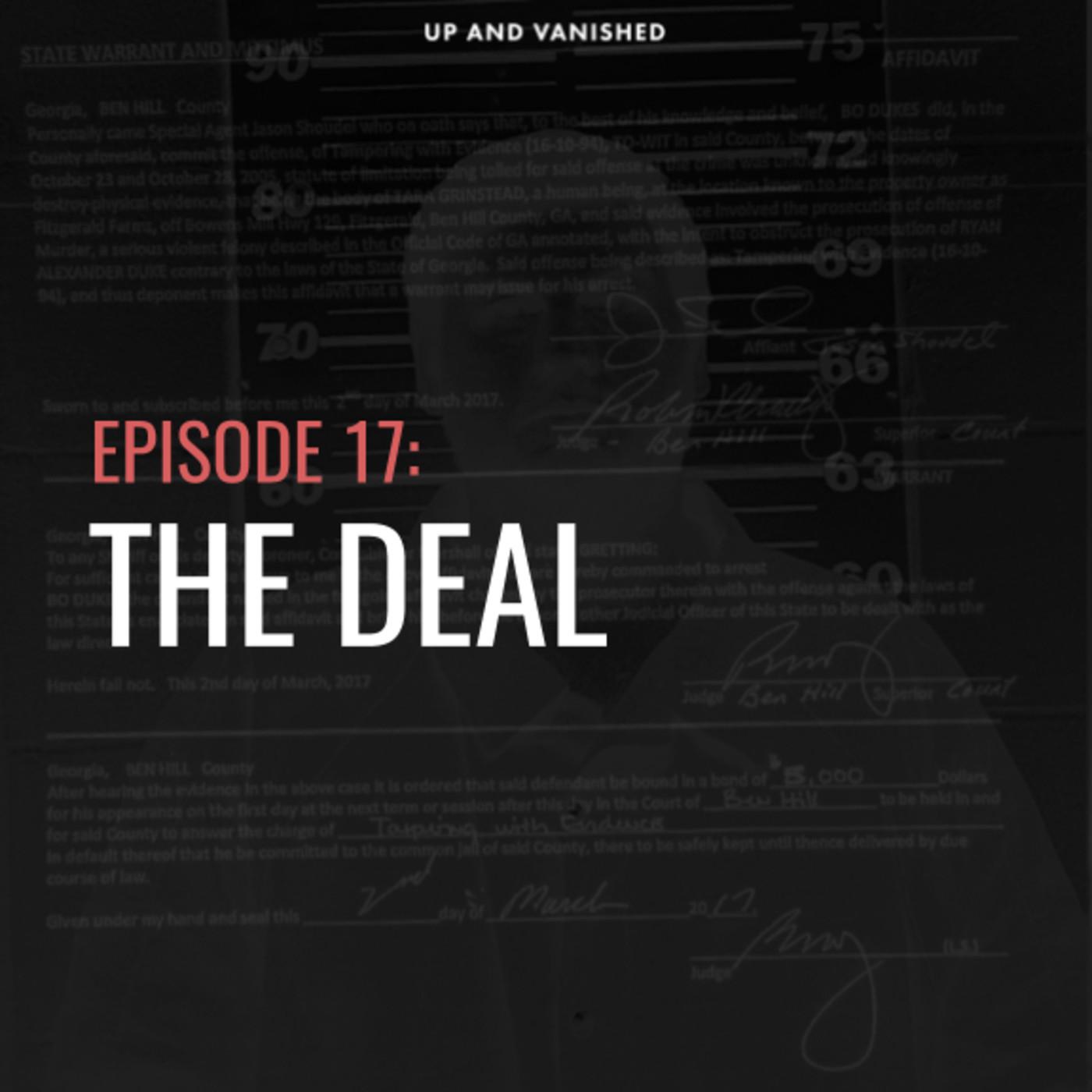 S1E17: The Deal